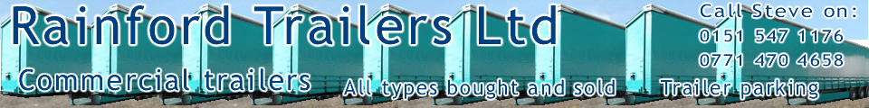 Rainford Trailers Ltd: Commercial trailers: 0151 547 1176, 0771 470 4658